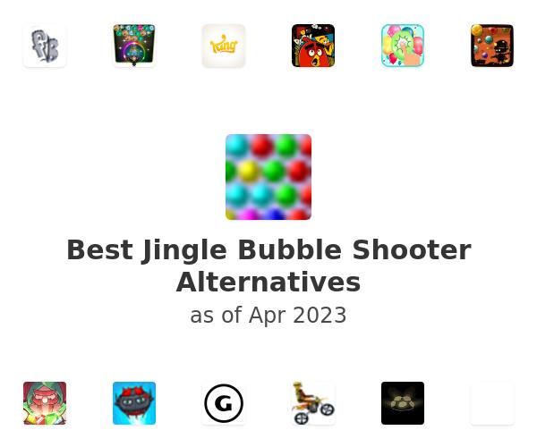 Best Jingle Bubble Shooter Alternatives