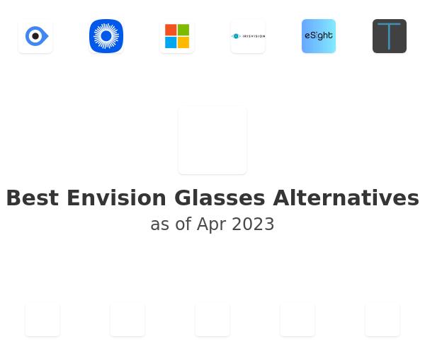 Best Envision Glasses Alternatives