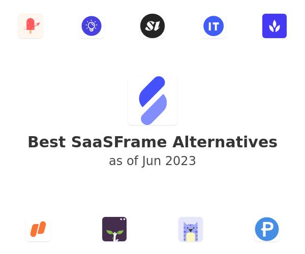 Best SaaSFrame Alternatives