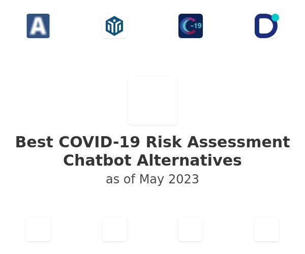 Best COVID-19 Risk Assessment Chatbot Alternatives