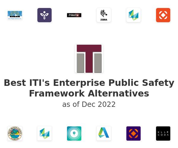 Best ITI's Enterprise Public Safety Framework Alternatives