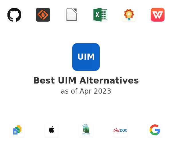 Best UIM Alternatives