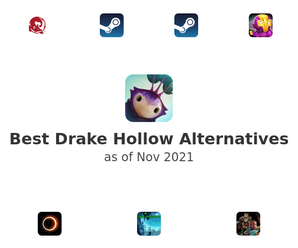 Best Drake Hollow Alternatives