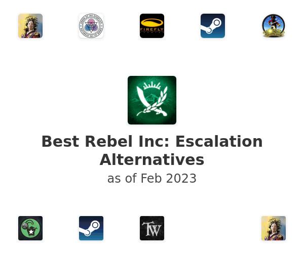 Best Rebel Inc: Escalation Alternatives