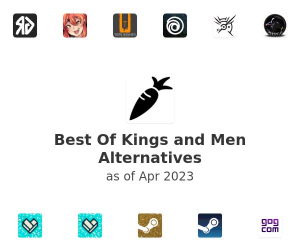 Best Of Kings and Men Alternatives