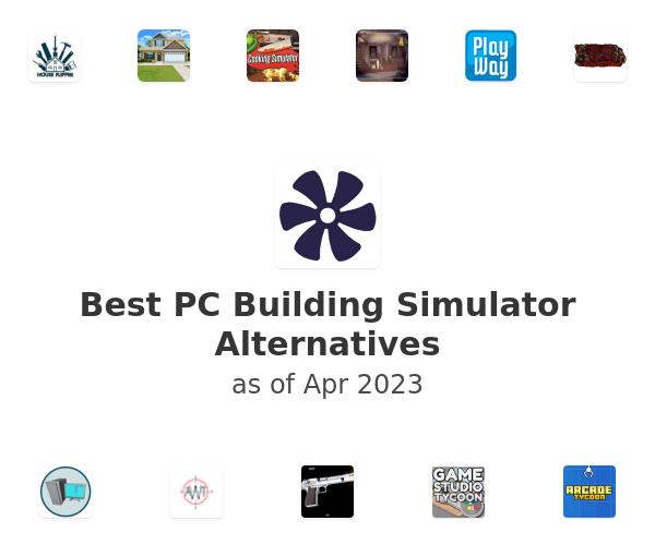 Best PC Building Simulator Alternatives