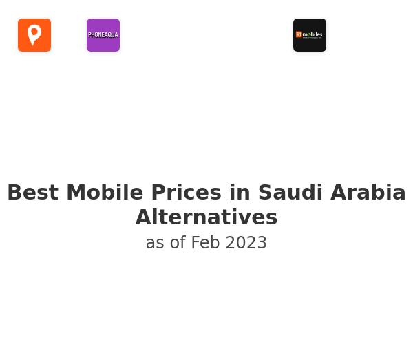 Best Mobile Prices in Saudi Arabia Alternatives