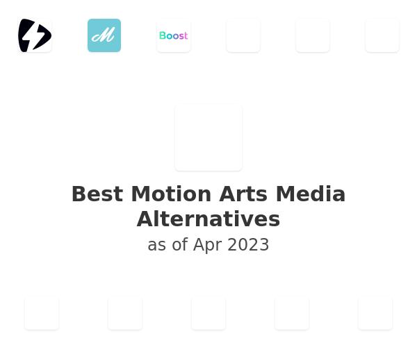 Best Motion Arts Media Alternatives