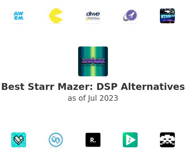 Best Starr Mazer: DSP Alternatives