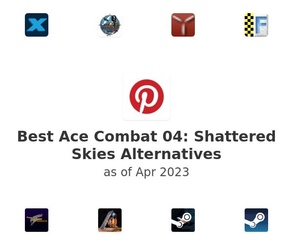 Best Ace Combat 04: Shattered Skies Alternatives