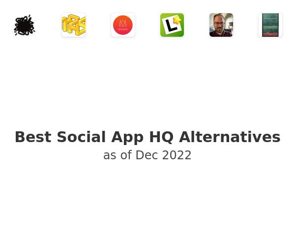 Best Social App HQ Alternatives
