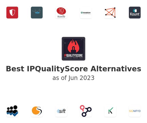 Best IPQualityScore Alternatives
