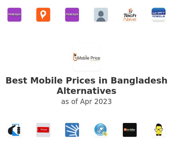 Best Mobile Prices in Bangladesh Alternatives