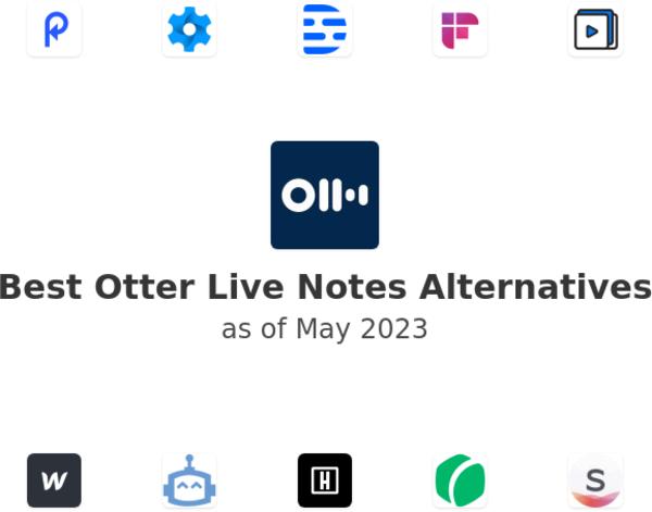 Best Otter Live Notes Alternatives