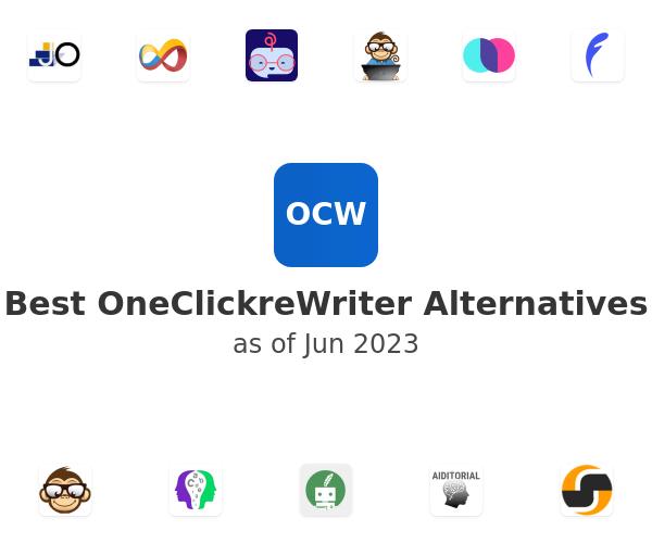 Best OneClickreWriter Alternatives