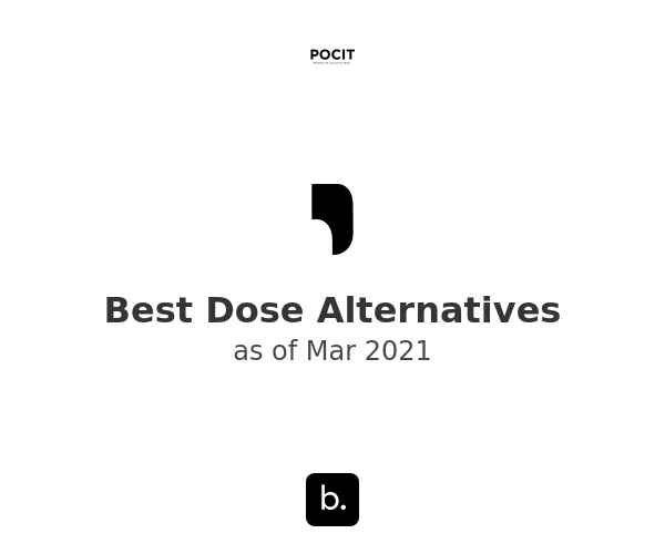 Best Dose Alternatives