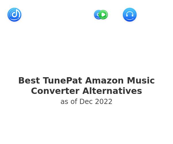 Best TunePat Amazon Music Converter Alternatives