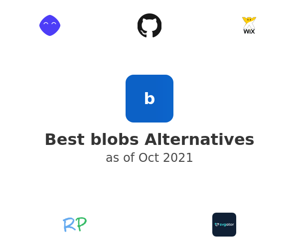 Best blobs Alternatives