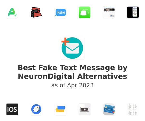 Best Fake Text Message by NeuronDigital Alternatives