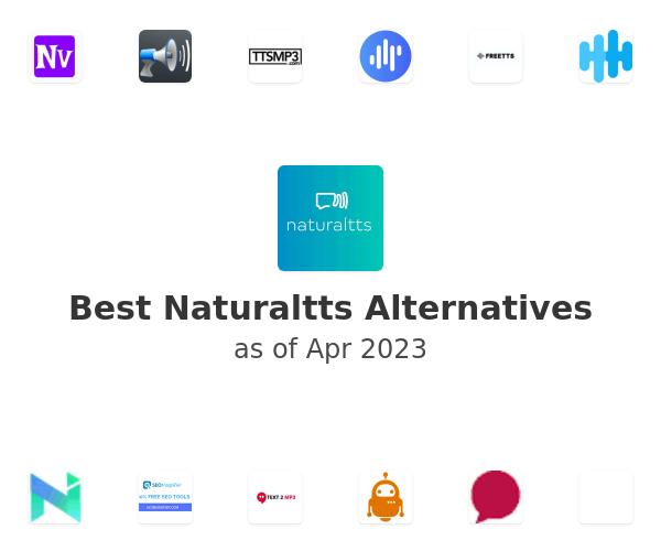 Best Naturaltts Alternatives