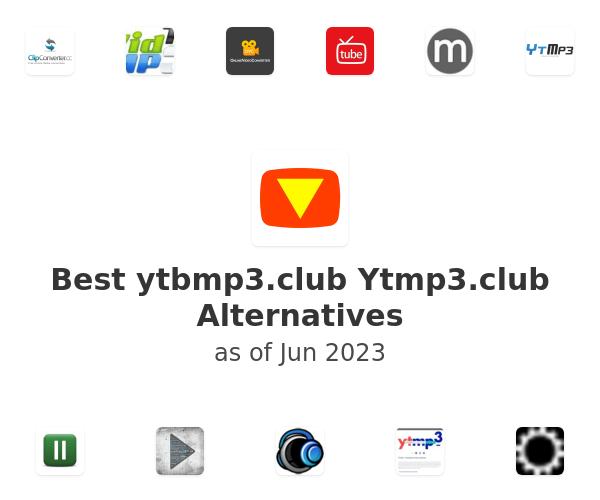 Best Ytmp3.club Alternatives