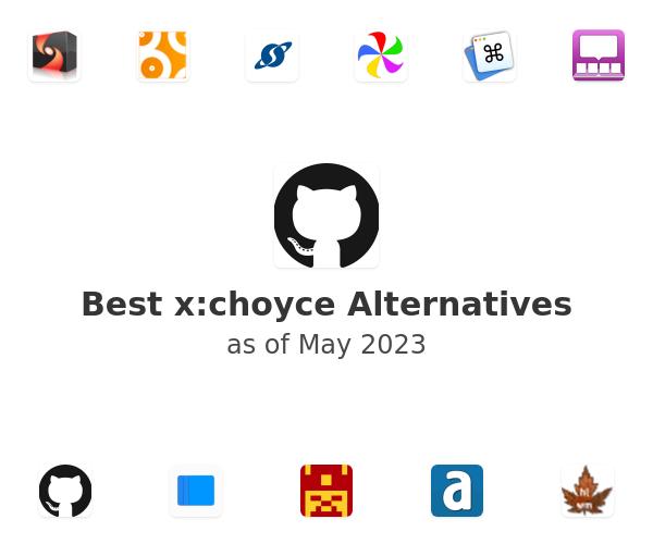 Best x:choyce Alternatives