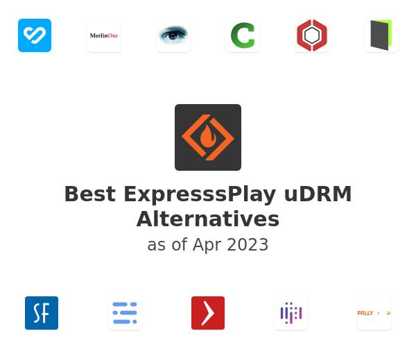 Best ExpresssPlay uDRM Alternatives