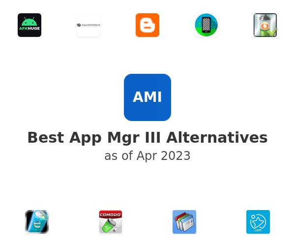 Best App Mgr III Alternatives