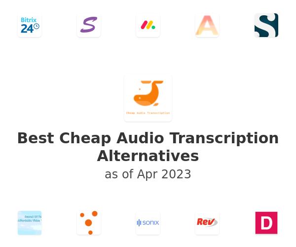Best Cheap Audio Transcription Alternatives