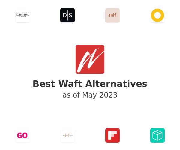 Best Waft Alternatives