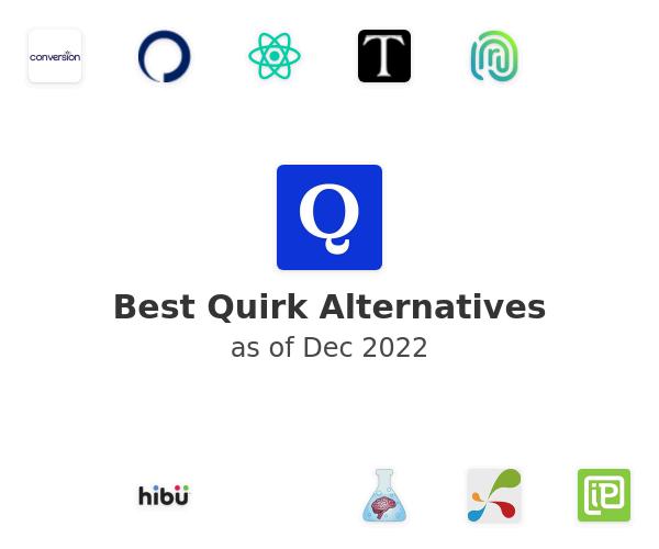 Best Quirk Alternatives