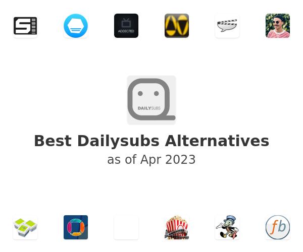 Best Dailysubs Alternatives