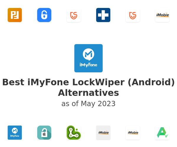 Best iMyFone LockWiper (Android) Alternatives