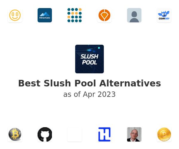 Best Slush Pool Alternatives