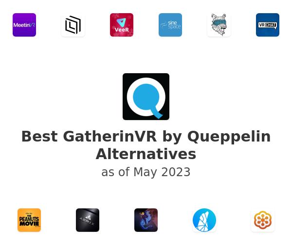Best GatherinVR by Queppelin Alternatives