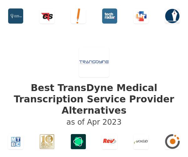 Best TransDyne Medical Transcription Service Provider Alternatives