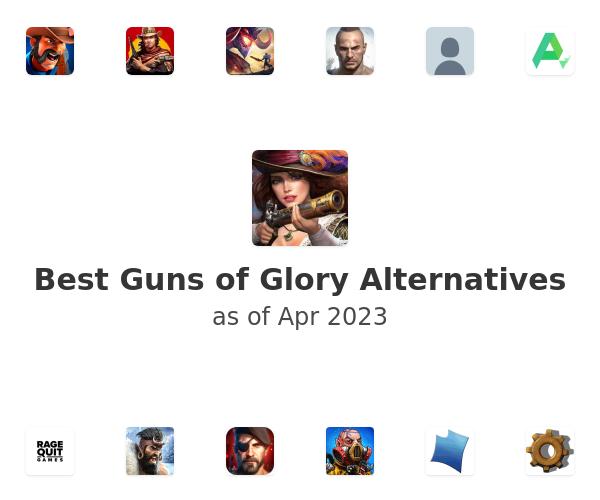 Best Guns of Glory Alternatives