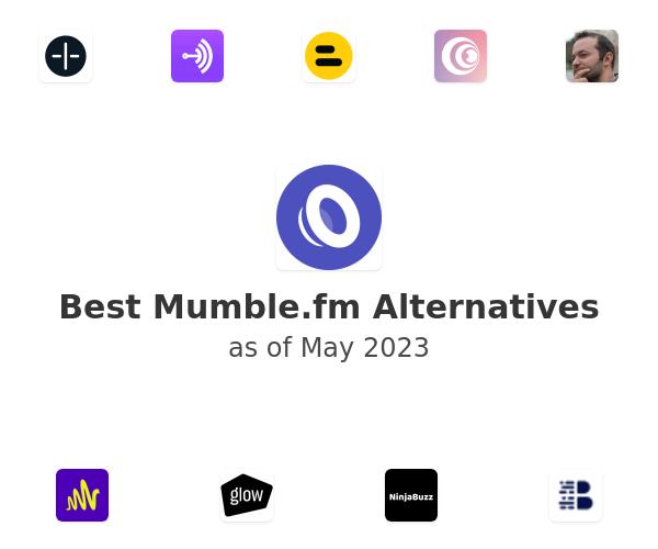 Best Mumble.fm Alternatives