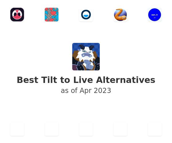 Best Tilt to Live Alternatives