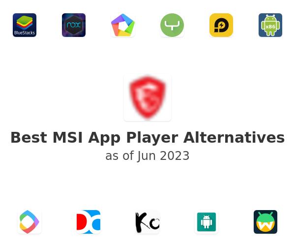 Best MSI App Player Alternatives