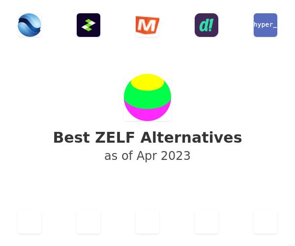 Best ZELF Alternatives