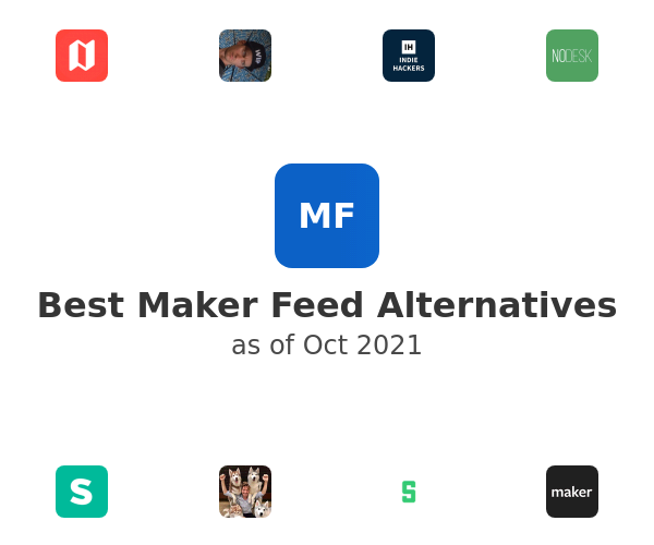 Best Maker Feed Alternatives