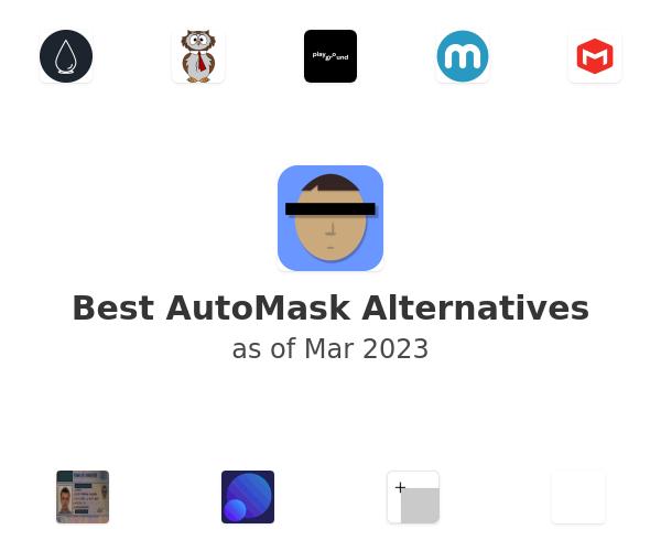 Best AutoMask Alternatives