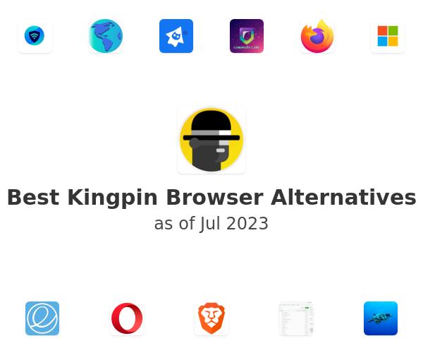 Best Kingpin Browser Alternatives