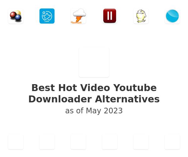 Best Hot Video Youtube Downloader Alternatives