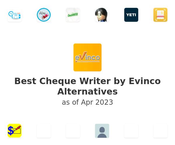 Best Cheque Writer by Evinco Alternatives