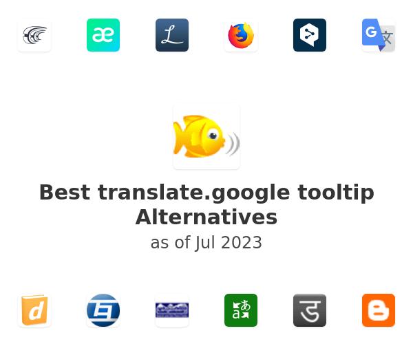 Best translate.google tooltip Alternatives
