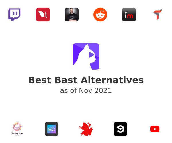 Best Bast Alternatives