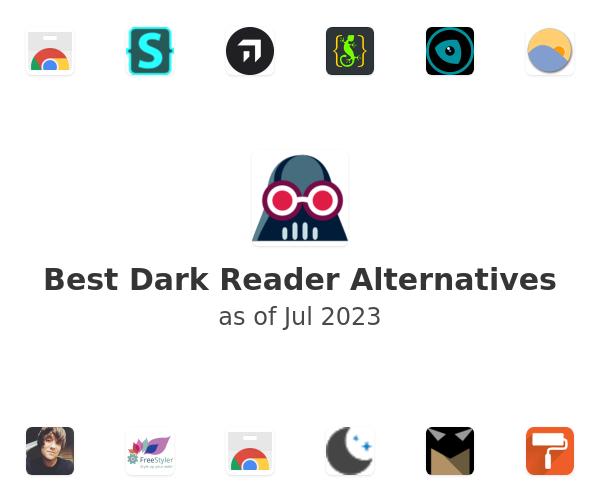 Best Dark Reader Alternatives