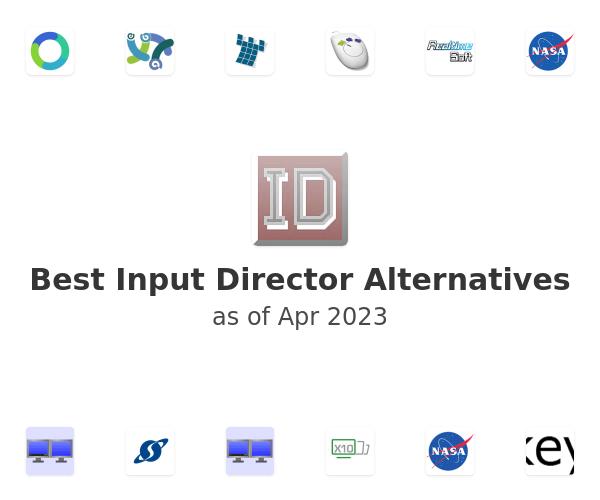 Best Input Director Alternatives